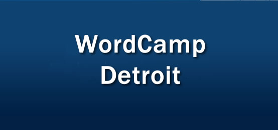 WordCamp Detroit 2011