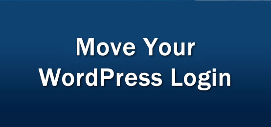 How to Move your WordPress Admin Login
