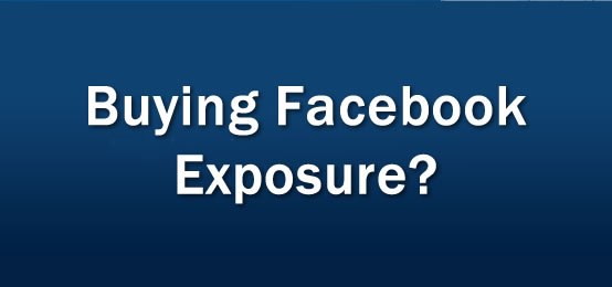 Buying Facebook Exposure